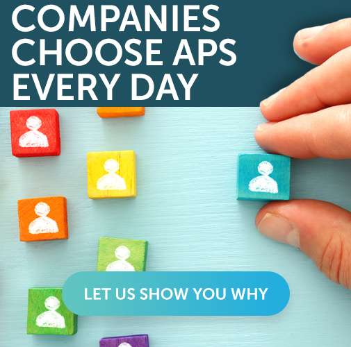 Companies Choose APS Every Day: Let Us Show You Why